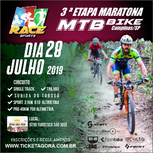 3ª ETAPA - MARATONA DE MOUNTAIN BIKE RACE SPORTS - CAMPINAS