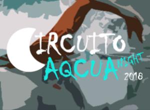 COMBO - CIRCUITO AQCUA NIGHT 2018