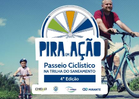 PASSEIO CICLÍSTICO PIRA EM AÇÃO NA TRILHA DO SANEAMENTO