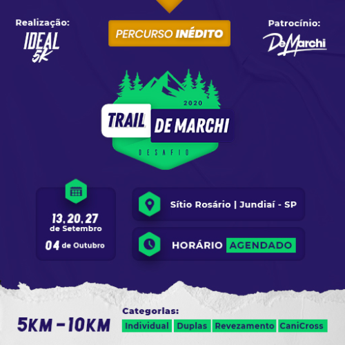 DESAFIO TRAIL DE MARCHI -  Ideal 5k
