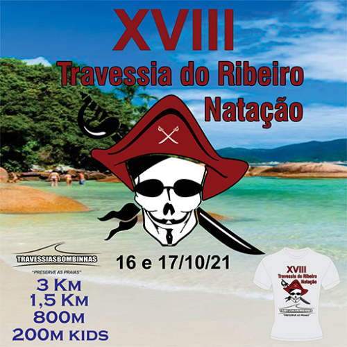 XVIII TRAVESSIA DO RIBEIRO DE NATAÇÃO - 2021
