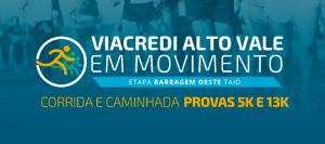 2ª VIACREDI ALTO VALE EM MOVIMENTO - ETAPA BARRAGEM OESTE TAIÓ