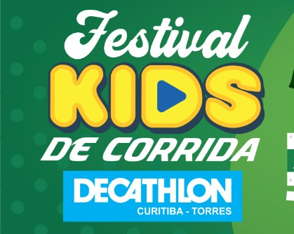 1º FESTIVAL KIDS DE CORRIDA DECATHLON   TORRES CURITIBA