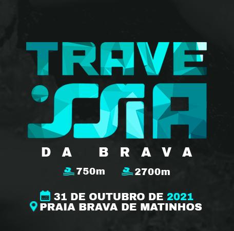 TRAVESSIA DA BRAVA
