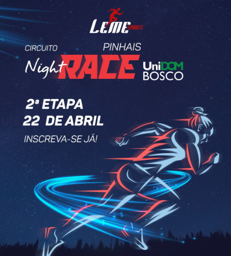 CIRCUITO NIGHT RACE UNIDOMBOSCO PINHAIS 2ª ETAPA