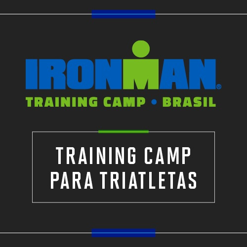 IRONMAN BRASIL TRAINING CAMP