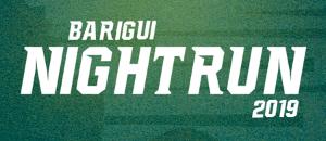 BARIGUI NIGHT RUN - 2019