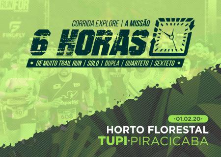 CORRIDA EXPLORE 6 HORAS - HORTO FLORESTAL PIRACICABA