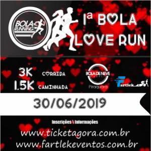 1ª BOLA LOVE RUN 2019