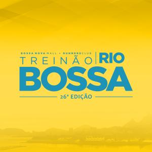 TREINÃO + TREININHO BOSSA