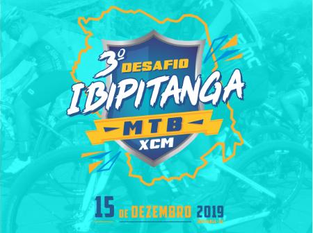3º DESAFIO IBIPITANGA DE MTB E XCM