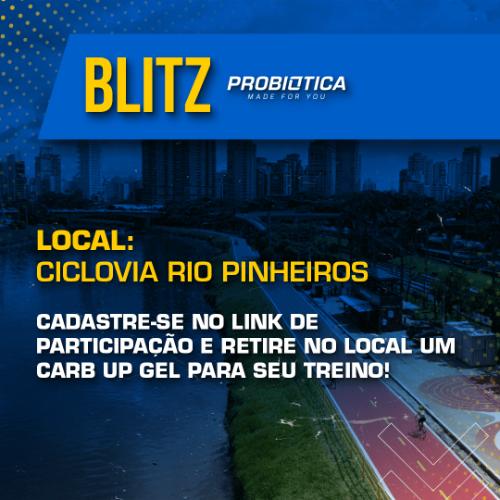 BLITZ PROBIÓTICA  - CICLOVIA RIO PINHEIROS