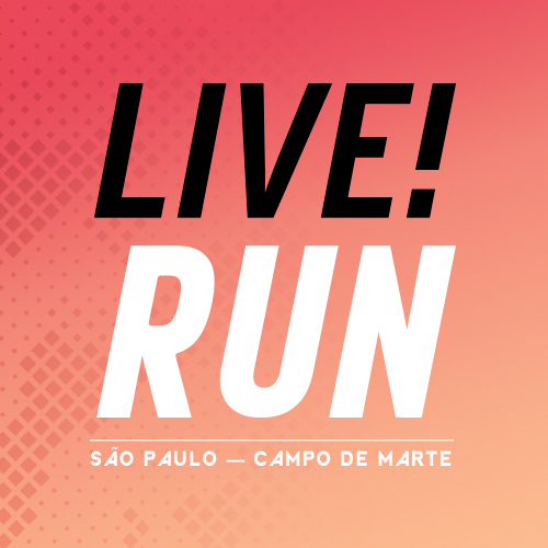 LIVE!RUN SP 1ª ETAPA