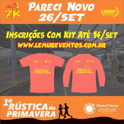 CIRCUITO 7K - ETAPA PARECI NOVO - 1ª RÚSTICA DA PRIMAVERA