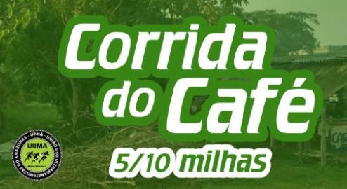 CORRIDA DO CAFÉ 5 E 10 MILHAS