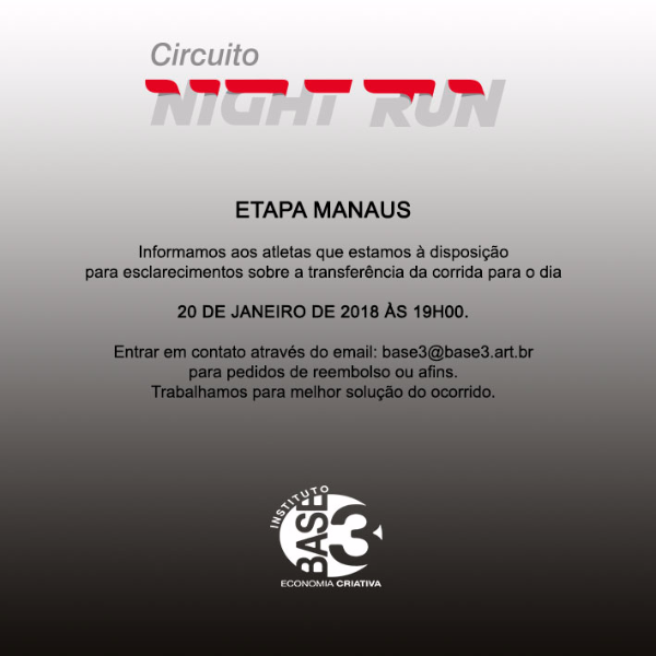 Circuito Night Run : Circuito night run etapa manaus