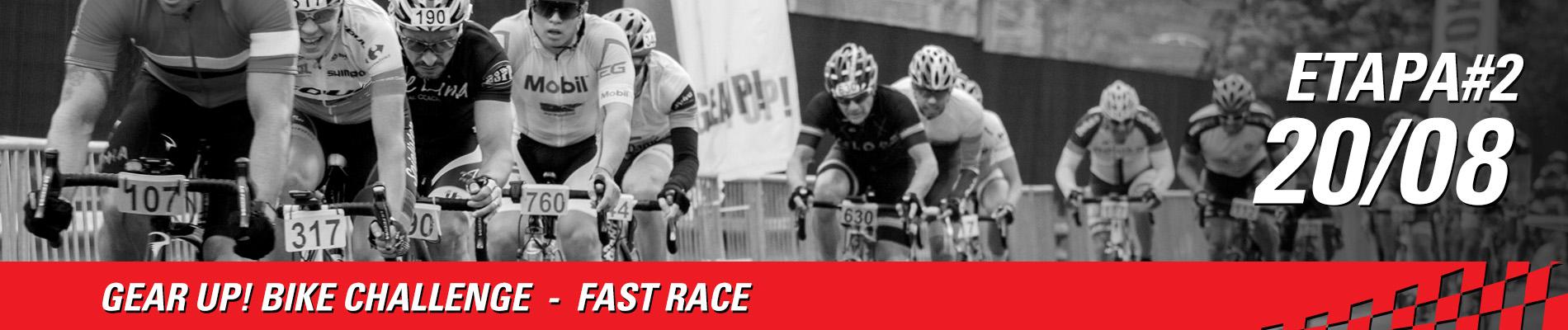GEAR UP! BIKE CHALLENGE - FAST RACE ETAPA 2  - Imagem de topo