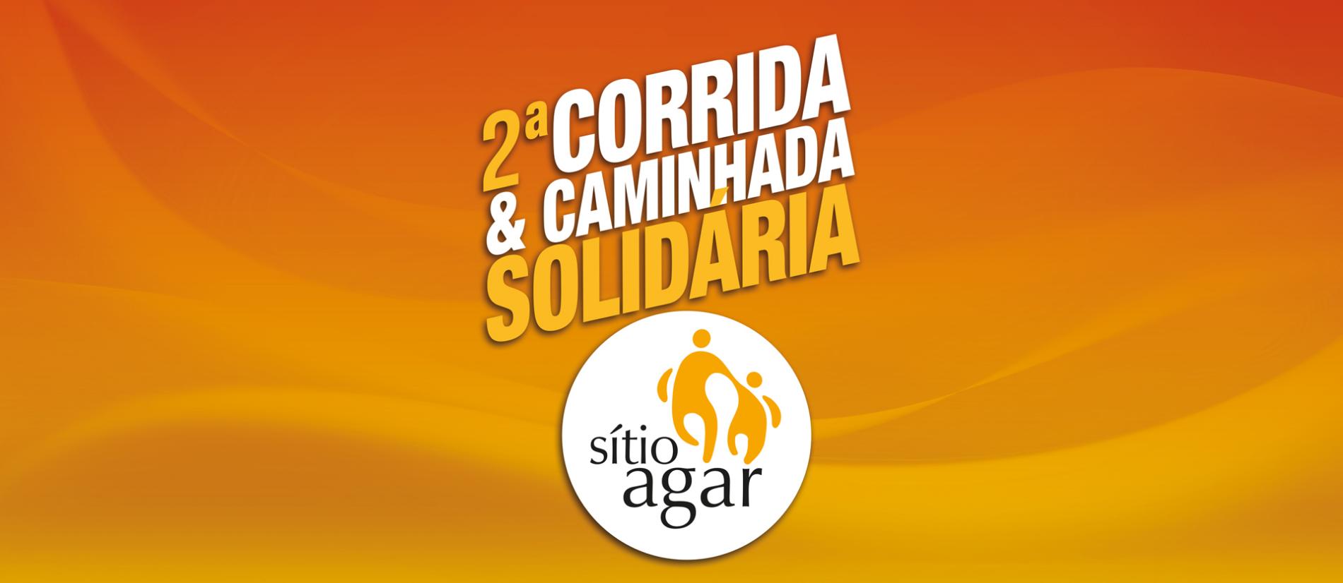 2ª CORRIDA E CAMINHADA SOLIDÁRIA SITIO AGAR