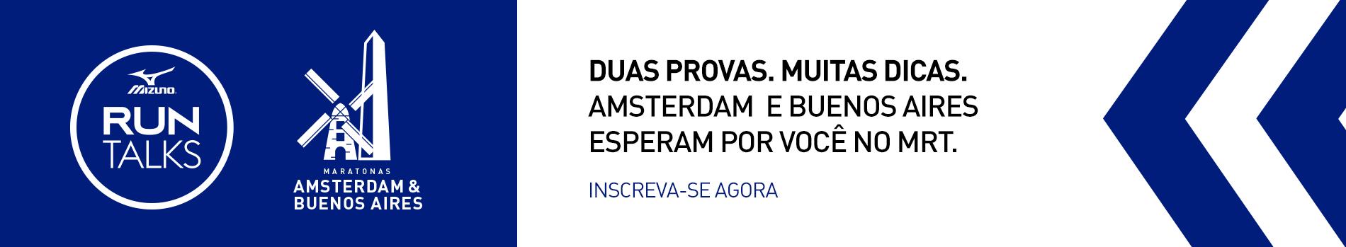 Mizuno Run Talks - Maratona de Buenos Aires e Amsterdam