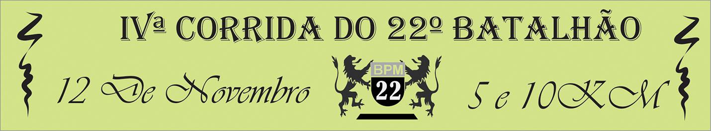 4ª CORRIDA E CAMINHADA DO 22º BATALHÃO DA POLÍCIA MILITAR - Imagem de topo