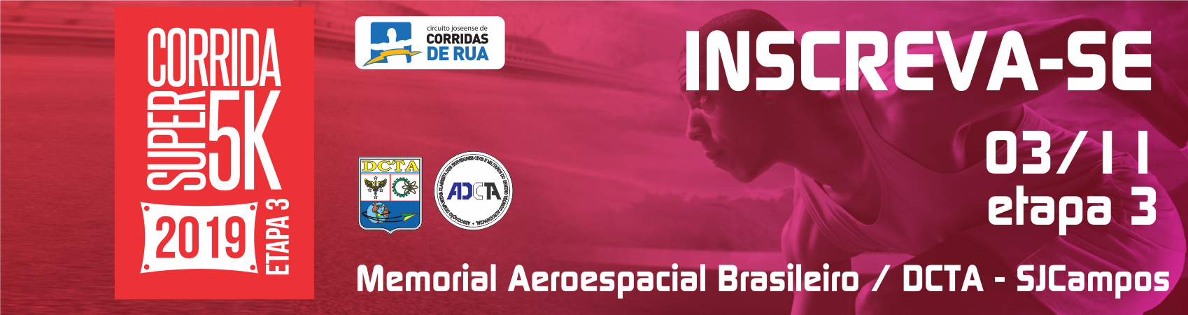 CORRIDA SUPER 5K 2019 - 3 ETAPA