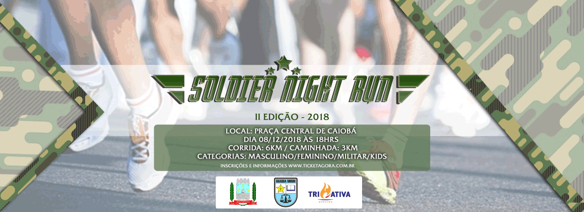 2ª SOLDIER NIGHT RUN CAIOBÁ