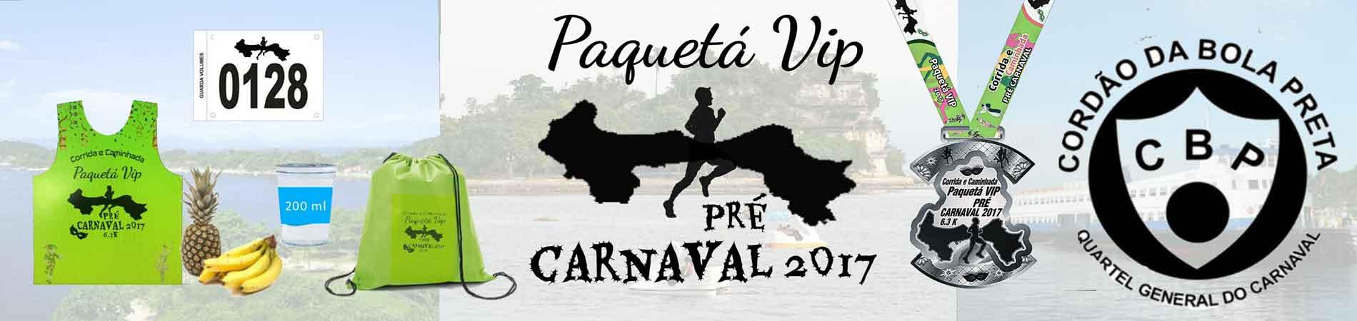 CORRIDA E CAMINHADA PAQUETÁ VIP PRÉ CARNAVAL 2017 - Imagem de topo