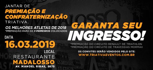JANTAR DE PREMIAÇÃO - CIRCUITO RENAULT DE TRIATHLON E TRAVESSIA MORMAII 2019