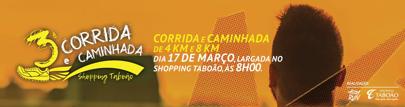 3ª CORRIDA E CAMINHADA SHOPPING TABOÃO