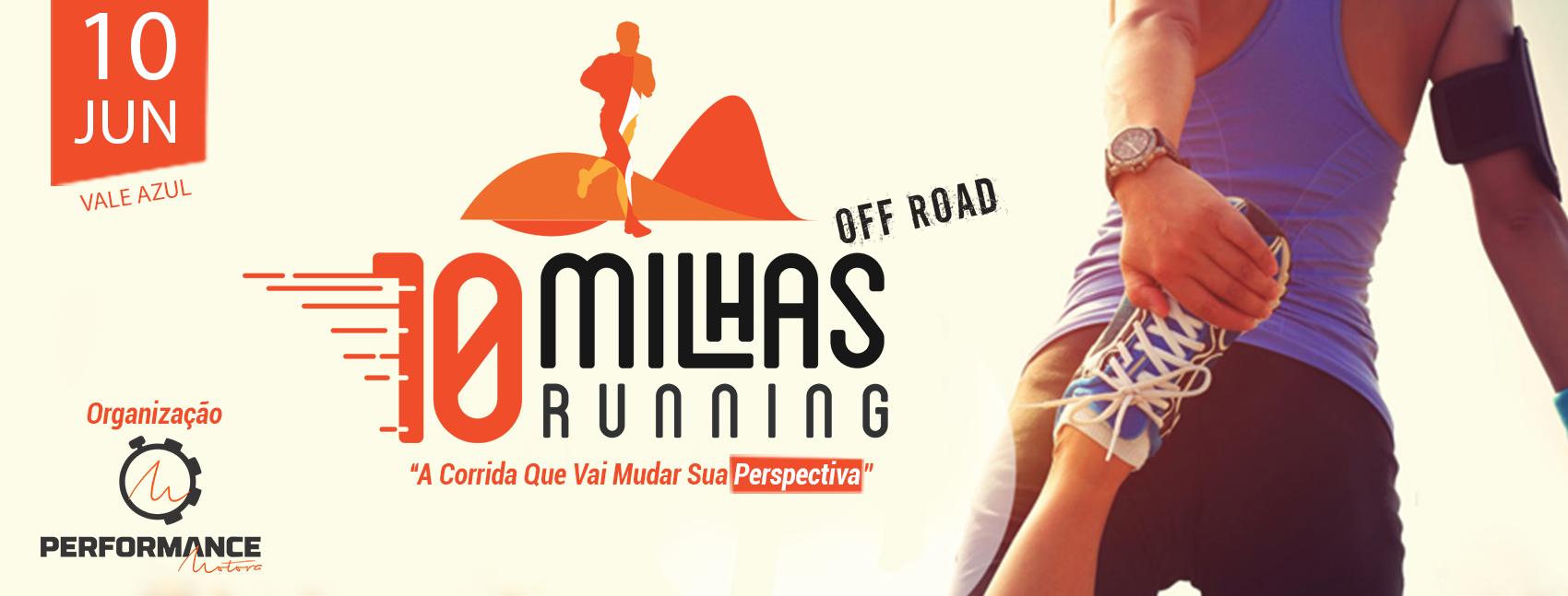 10 MILHAS RUNNING OFF ROAD - VALE AZUL