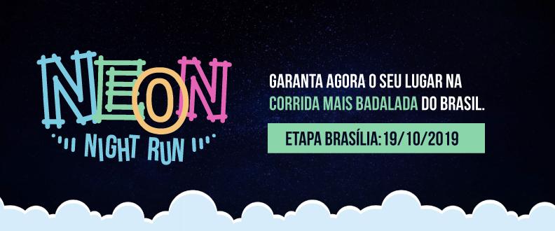 Neon Night Run 2019 - Brasília