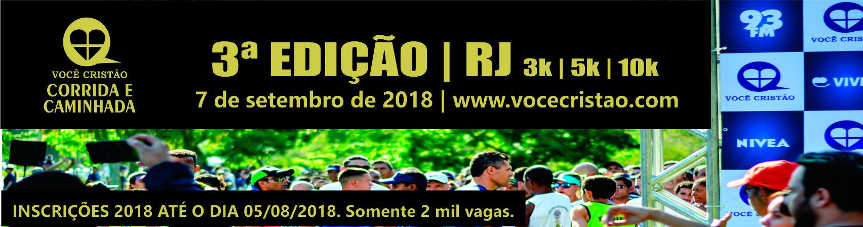 3ª CORRIDA E CAMINHADA VOCÊ CRISTÃO 2018 - RIO DE JANEIRO