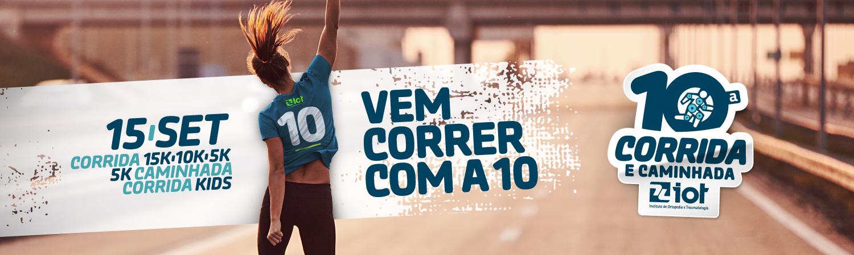 10ª CORRIDA E CAMINHADA IOT - 2019