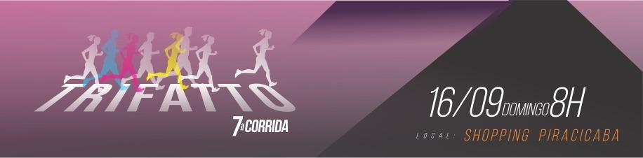 7ª CORRIDA TRIFATTO SHOPPING PIRACICABA