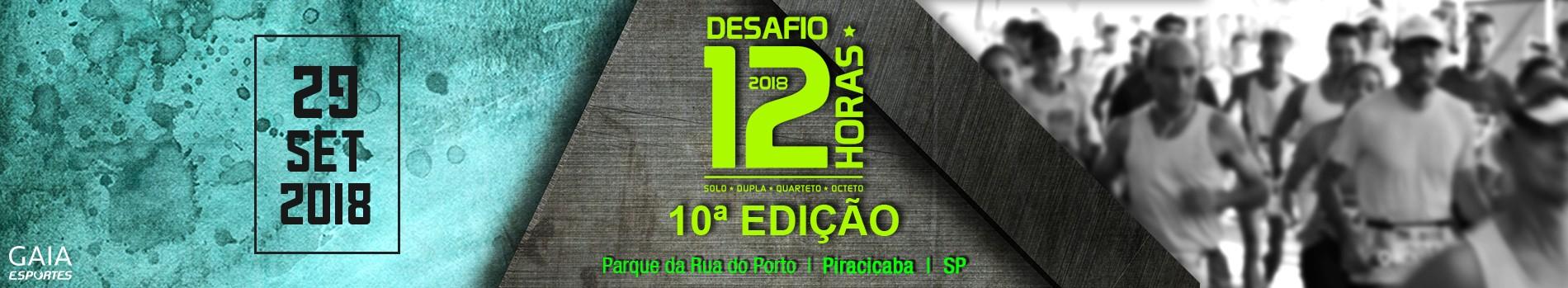 10º DESAFIO 12 HORAS  - 2018