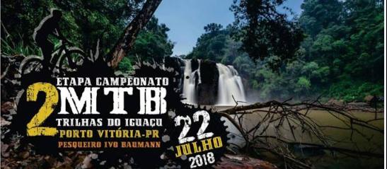 2ª etapa do CAMPEONATO REGIONAL DE MOUNTAIN BIKE TRILHAS DO IGUAÇU - ACIVI