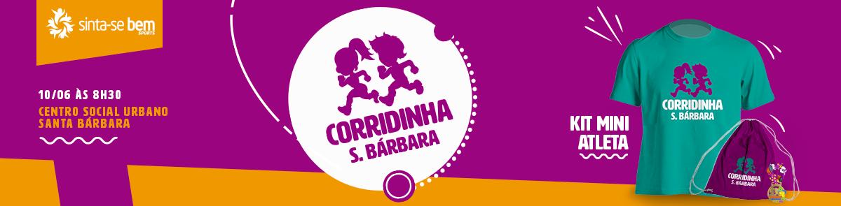 1ª Corridinha S.Bárbara - Sinta-se bem Sports