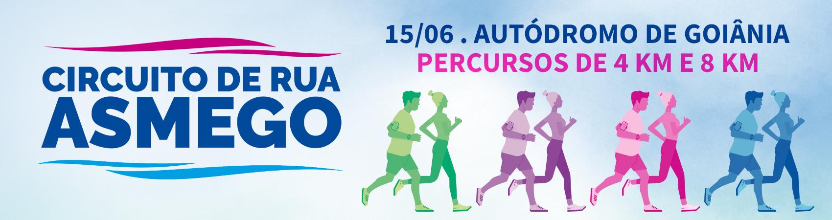 CIRCUITO DE RUA ASMEGO 2019