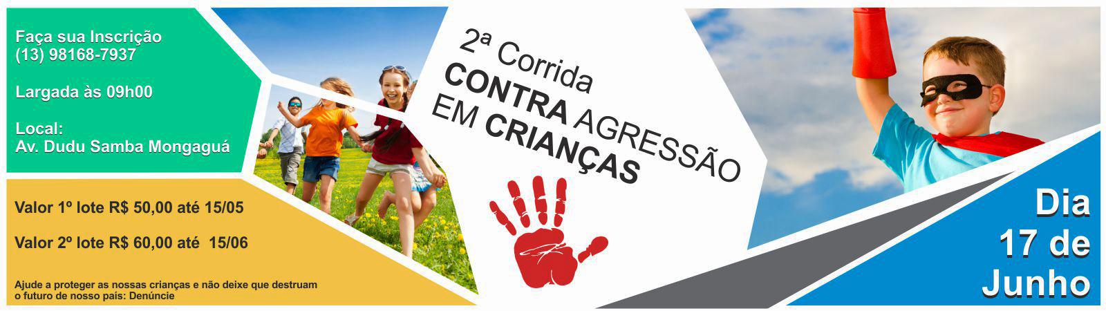 CORRIDA E CAMINHADA - CONTRA AGRESSÃO EM CRIANÇAS - Imagem de topo