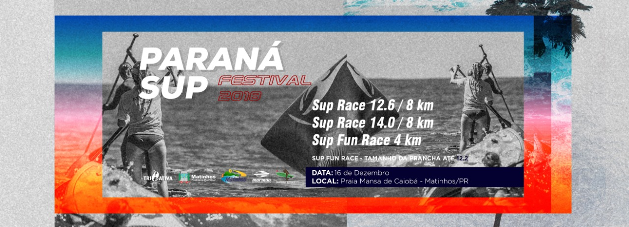 PARANÁ SUP FESTIVAL STAND UP PADDLE 2018