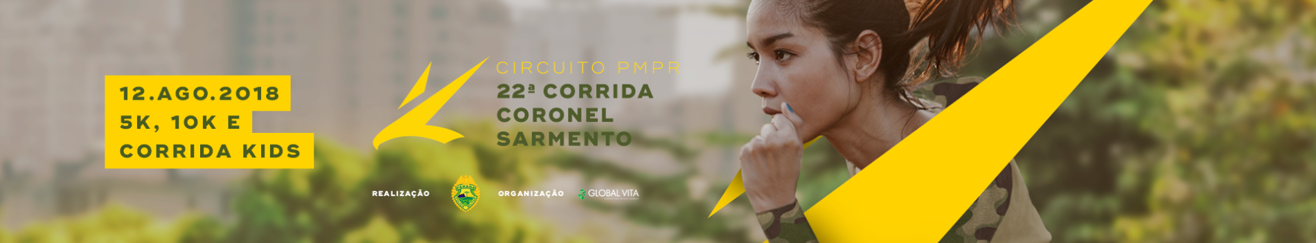 CIRCUITO PMPR 3ª ETAPA - 22ª CORRIDA DA POLÍCIA MILITAR DO PARANÁ - CORONEL SARMENTO
