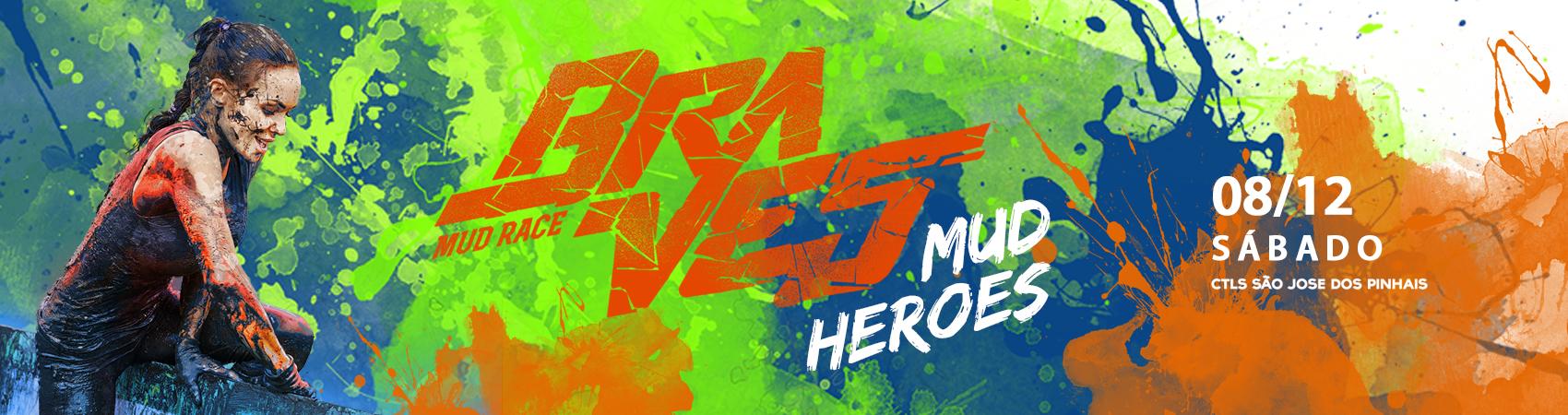 BRAVES MUD RACE - MUD HEROES
