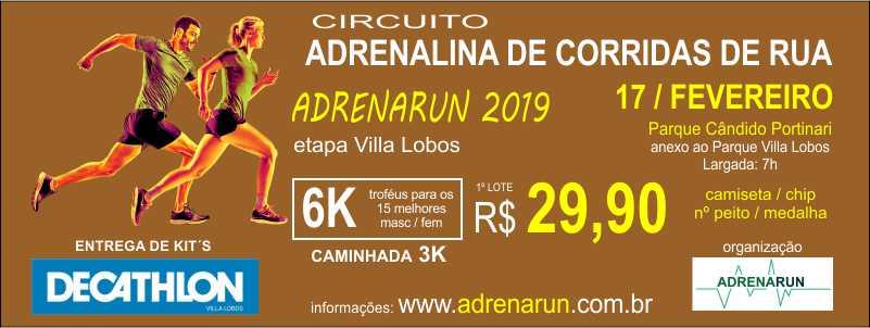 CIRCUITO ADRENALINA DE CORRIDAS DE RUA - ADRENARUN 2019 - ETAPA VILLA LOBOS