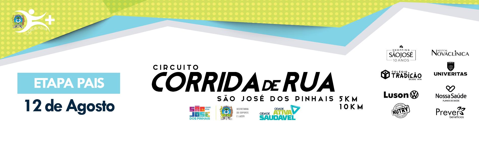 CIRCUITO DE CORRIDAS DE RUA DE SÃO JOSÉ DOS PINHAIS - ETAPA DOS PAIS - Imagem de topo