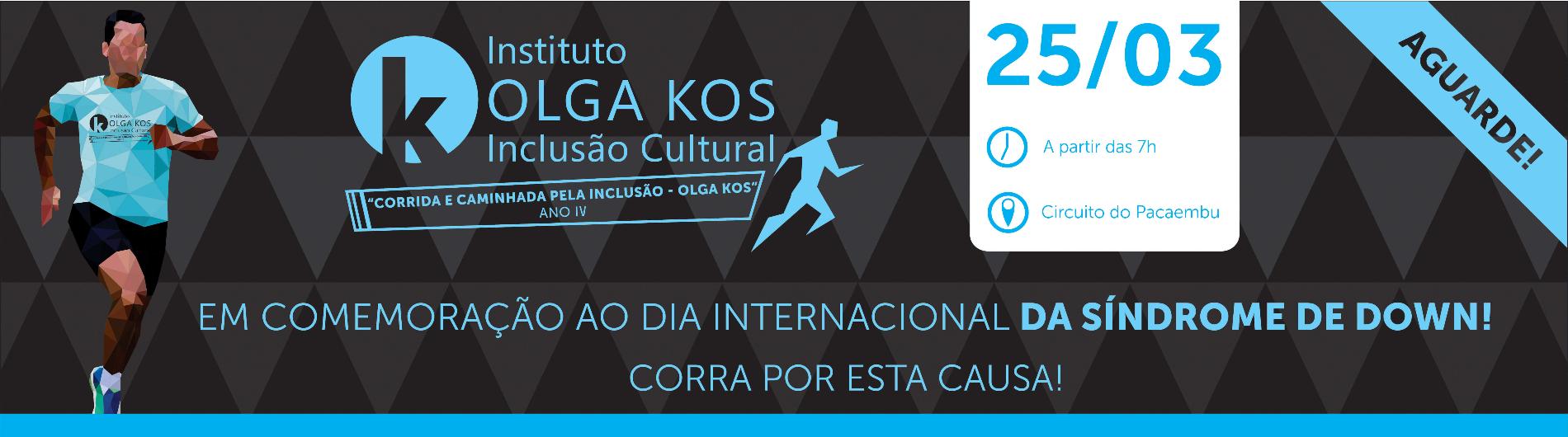 CORRIDA E CAMINHADA PELA INCLUSÃO OLGA KOS - ANO IV - Imagem de topo