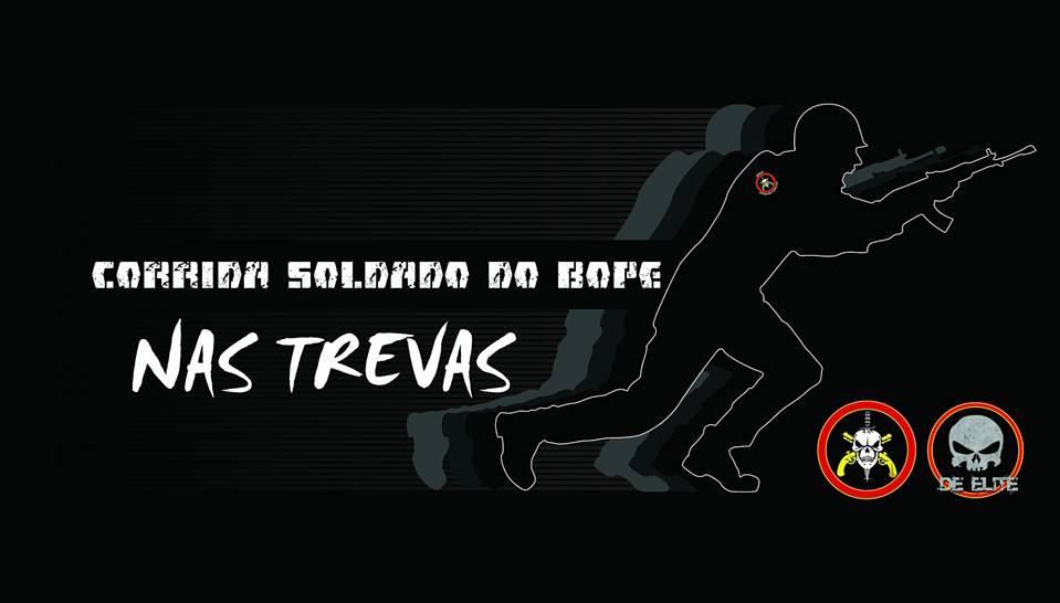 CORRIDA SOLDADO DO BOPE NAS TREVAS - Imagem de topo