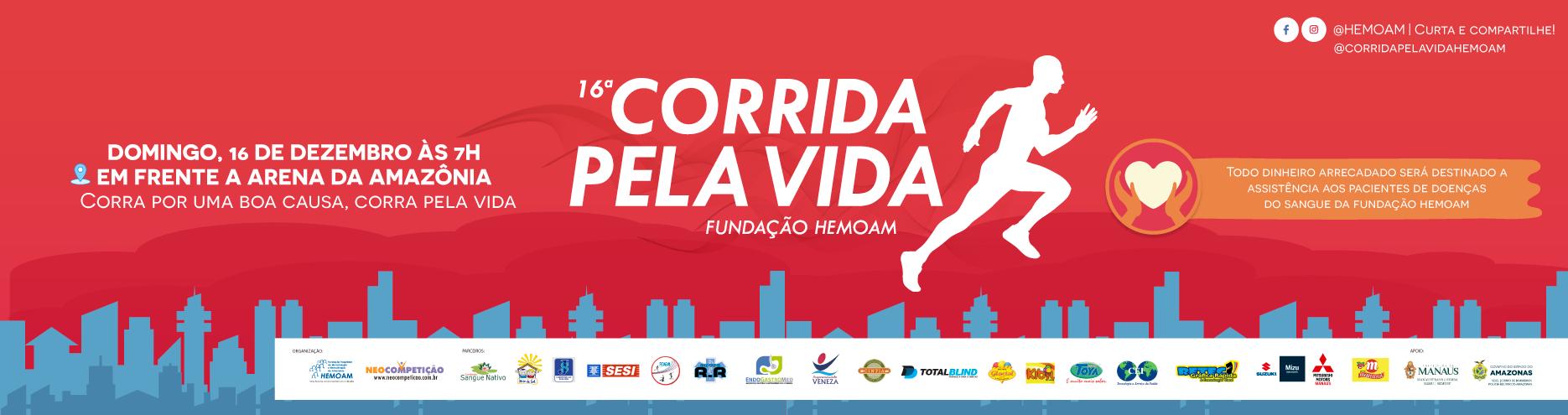 16ª CORRIDA PELA VIDA - HEMOAM - Imagem de topo