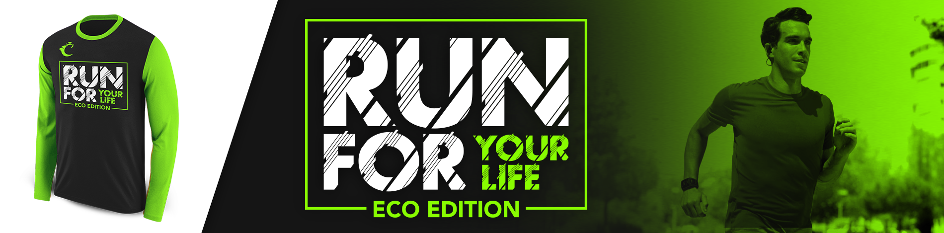 RUN FOUR YOUR LIFE - ECO EDITION