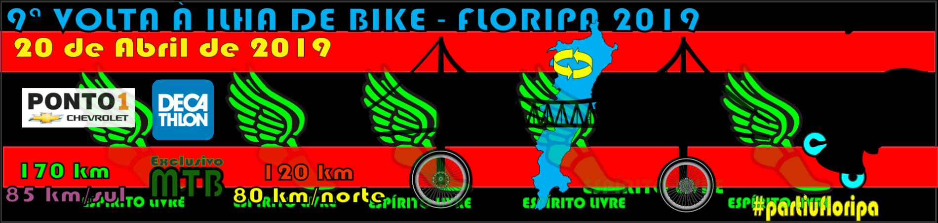 9ª VOLTA À ILHA DE BIKE - FLORIPA 2019
