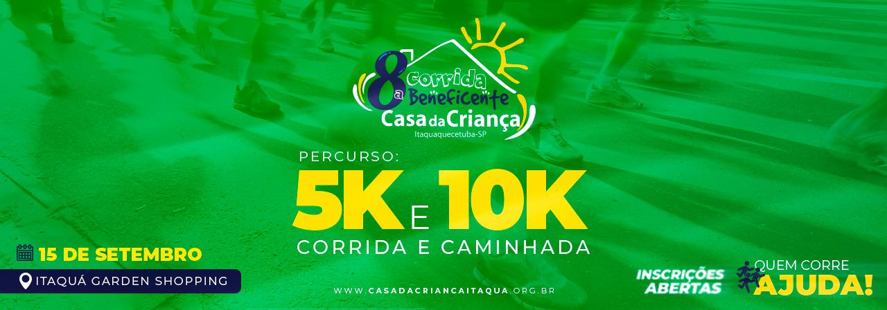 8ª CORRIDA BENEFICENTE - CASA DA CRIANÇA